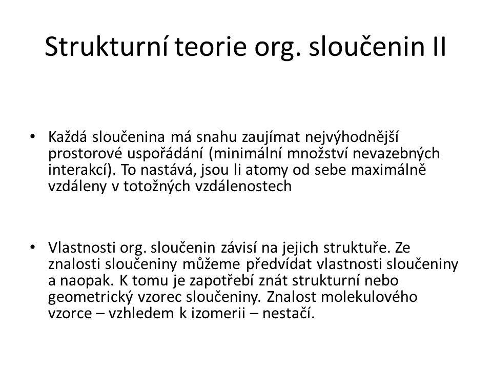 Strukturní teorie org. sloučenin II