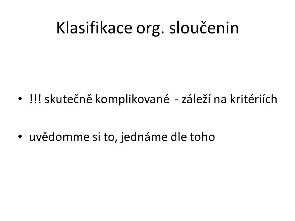 Klasifikace org. sloučenin