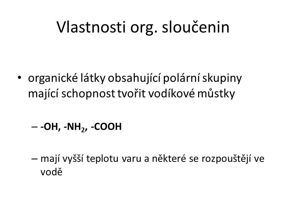 Vlastnosti org. sloučenin
