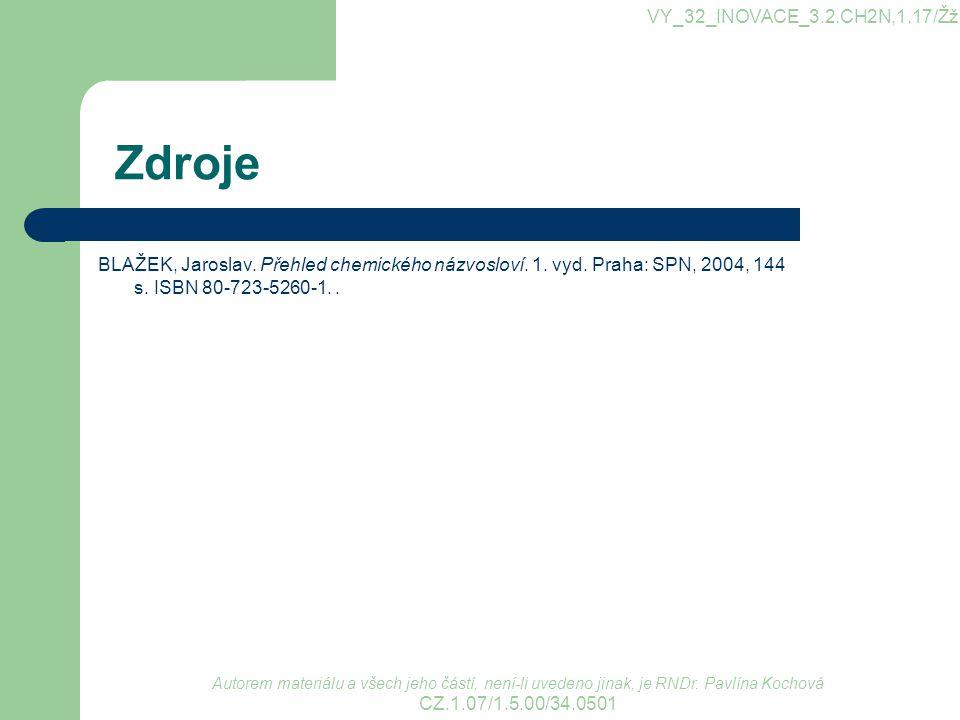 Zdroje VY_32_INOVACE_3.2.CH2N,1.17/Žž