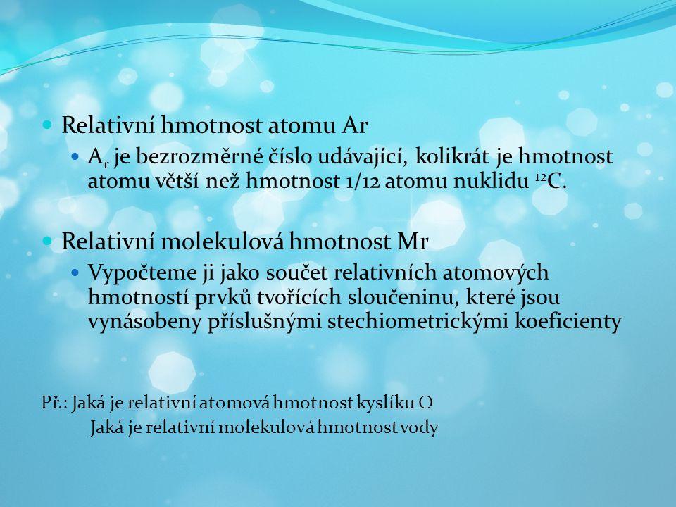Relativní hmotnost atomu Ar