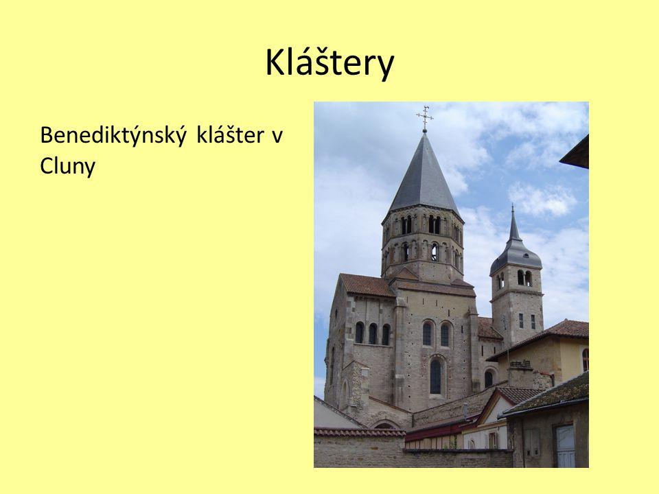Kláštery Benediktýnský klášter v Cluny