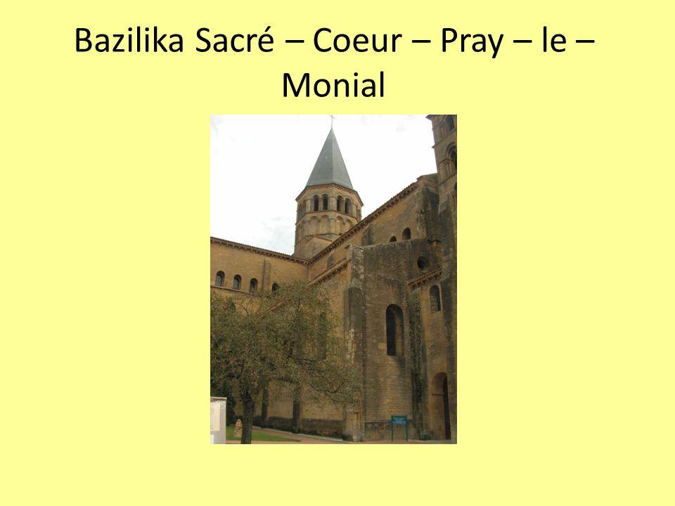 Bazilika Sacré – Coeur – Pray – le – Monial