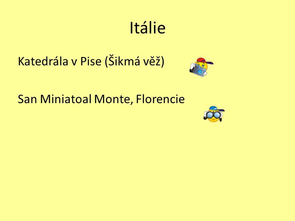 Itálie Katedrála v Pise (Šikmá věž) San Miniatoal Monte, Florencie