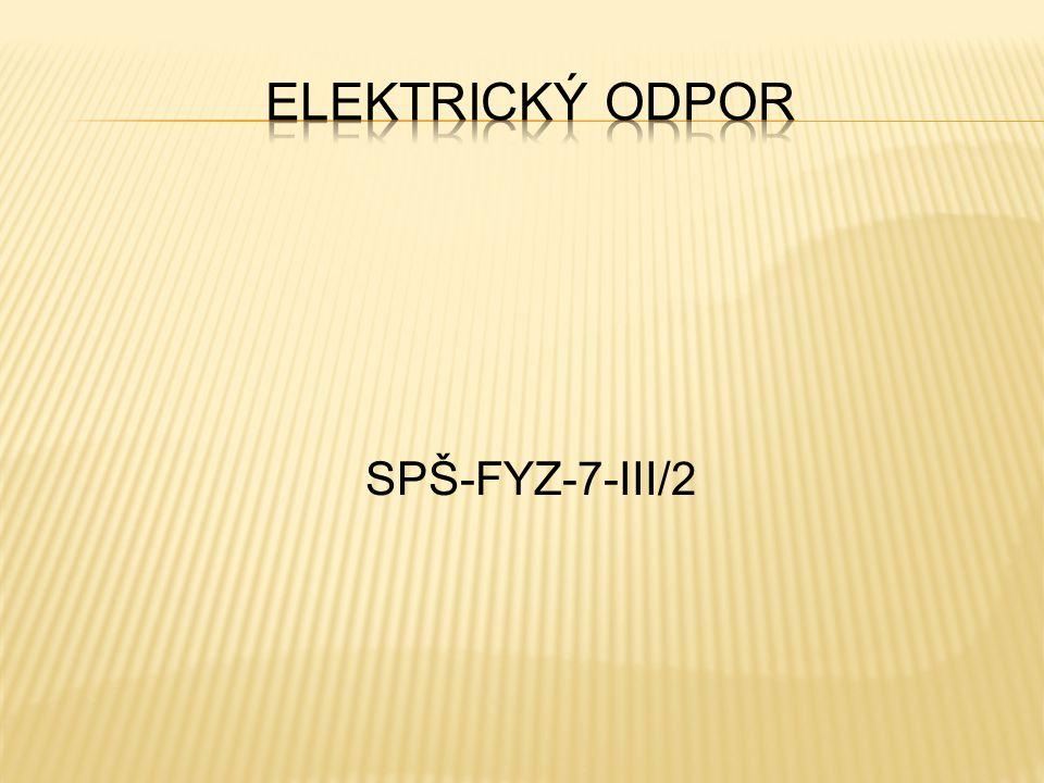 Elektrický odpor SPŠ-FYZ-7-III/2