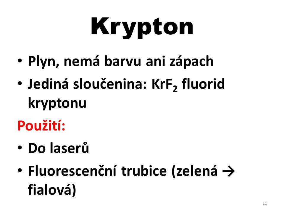 Krypton Plyn, nemá barvu ani zápach