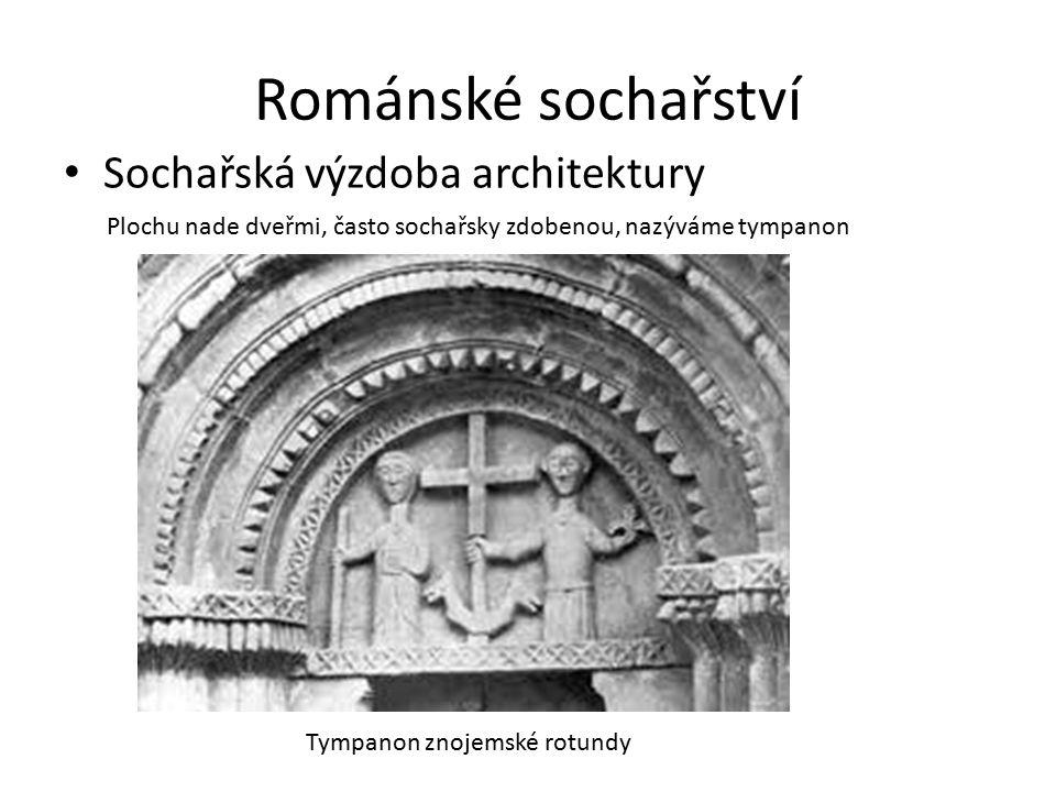 Románské sochařství Sochařská výzdoba architektury