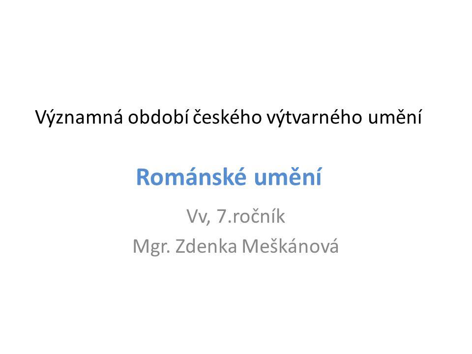Významná období českého výtvarného umění Románské umění