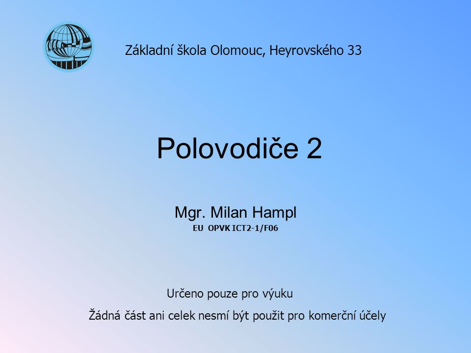 Mgr. Milan Hampl EU OPVK ICT2-1/F06
