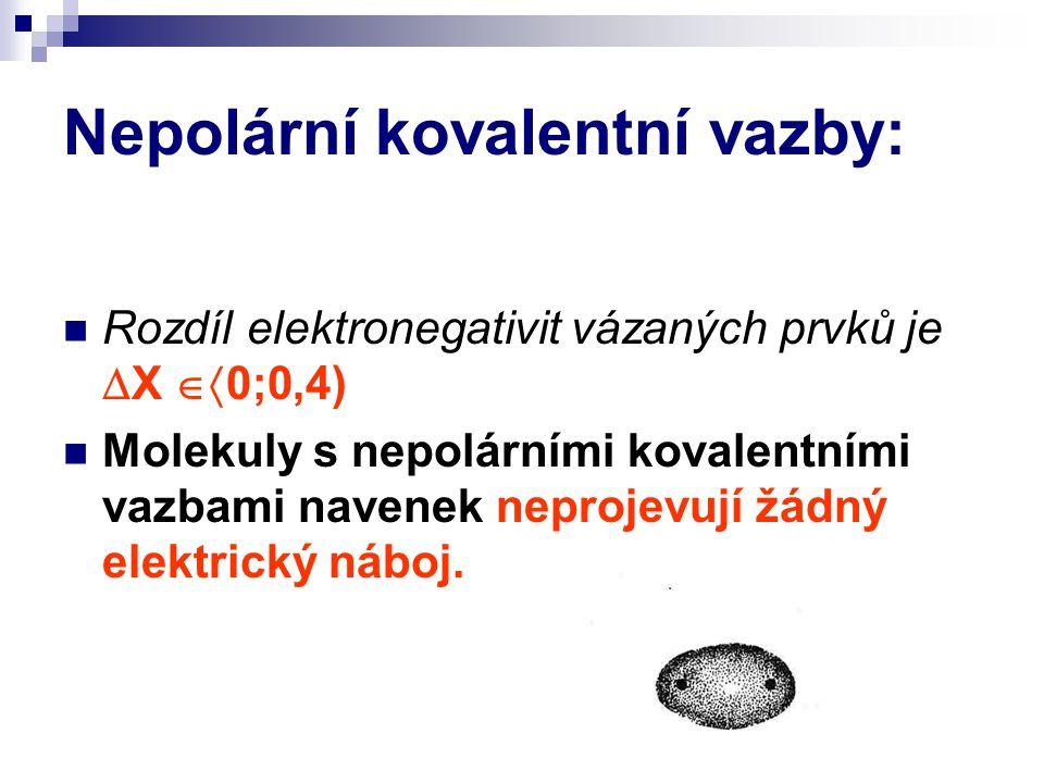 Nepolární kovalentní vazby: