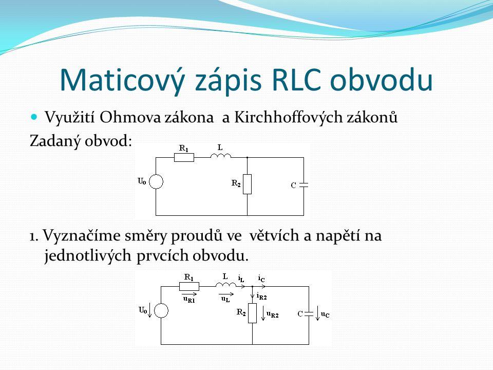 Maticový zápis RLC obvodu