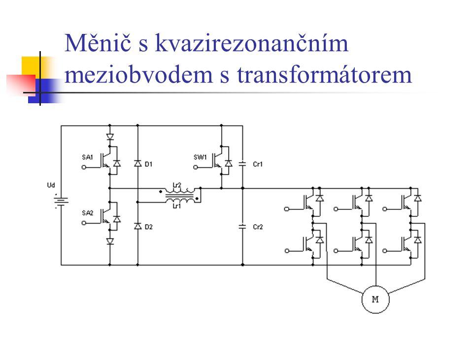 Měnič s kvazirezonančním meziobvodem s transformátorem