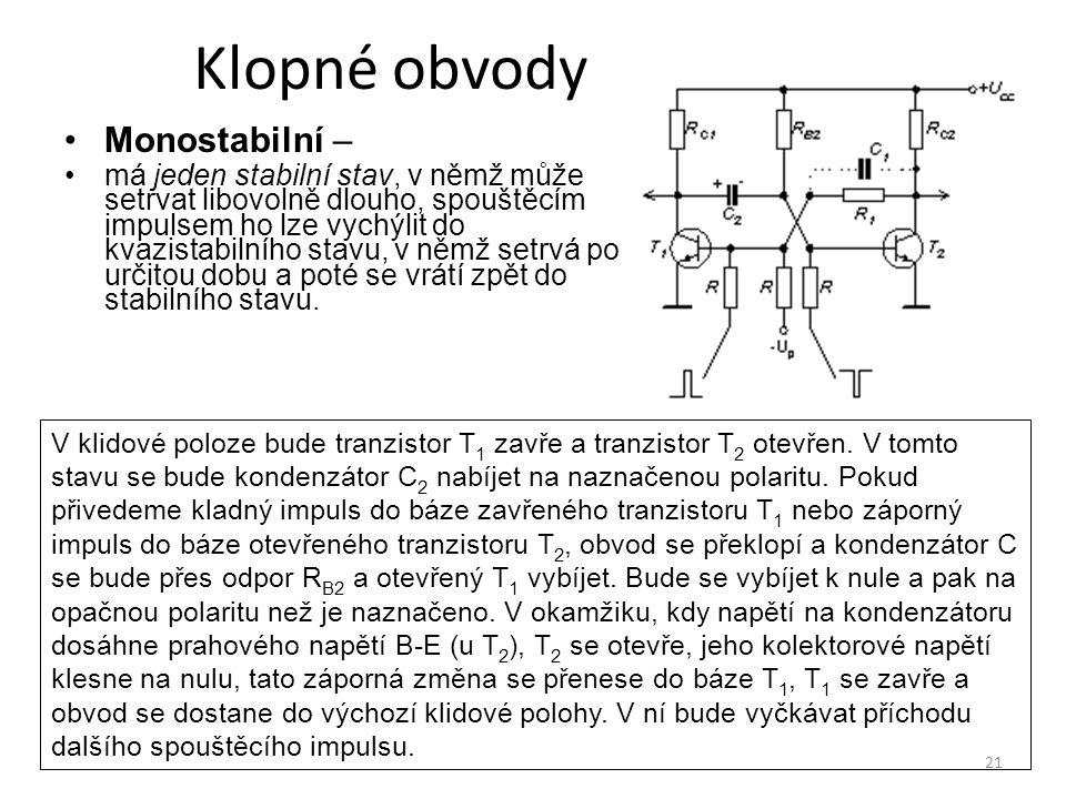 Klopné obvody Monostabilní –