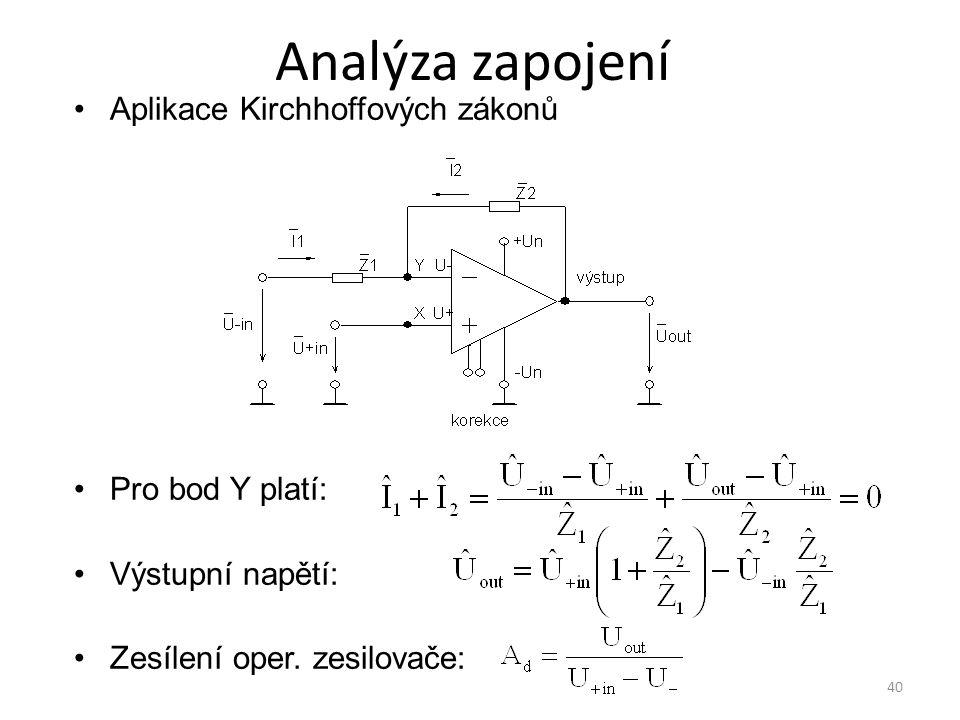 Analýza zapojení Aplikace Kirchhoffových zákonů Pro bod Y platí: