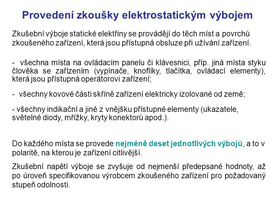 Provedení zkoušky elektrostatickým výbojem
