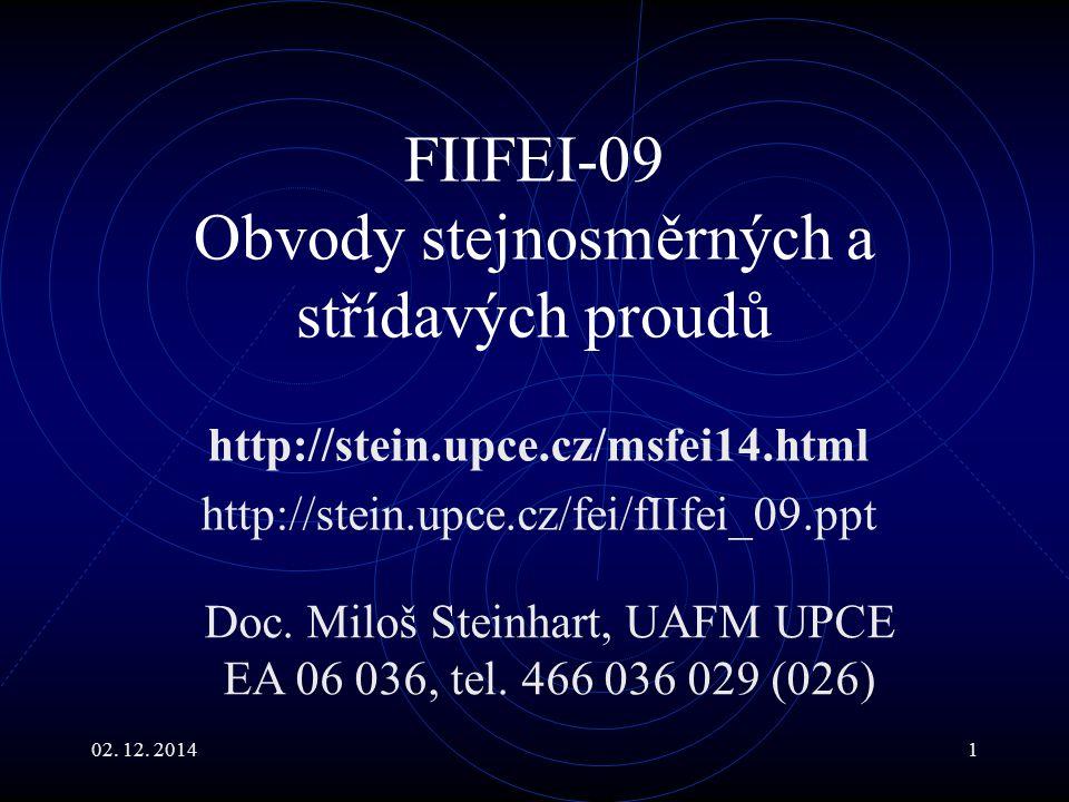 FIIFEI-09 Obvody stejnosměrných a střídavých proudů