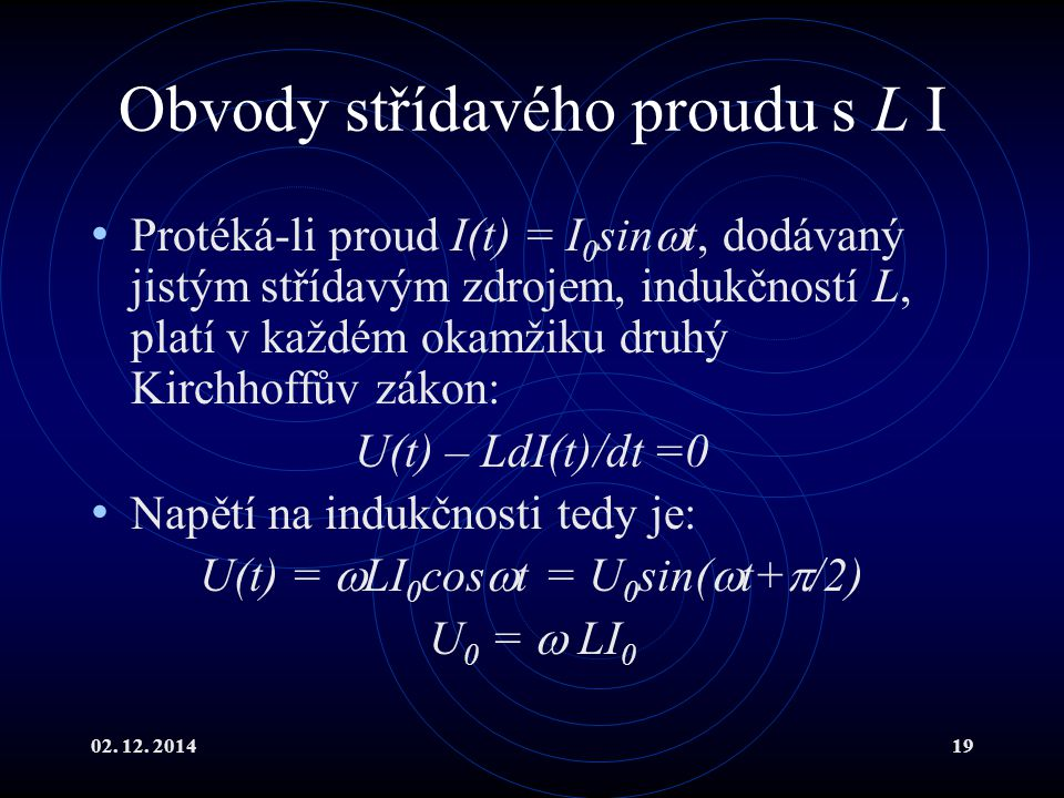 Obvody střídavého proudu s L I