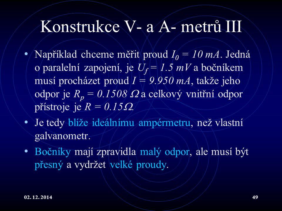 Konstrukce V- a A- metrů III