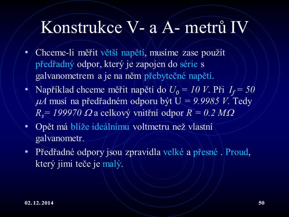 Konstrukce V- a A- metrů IV