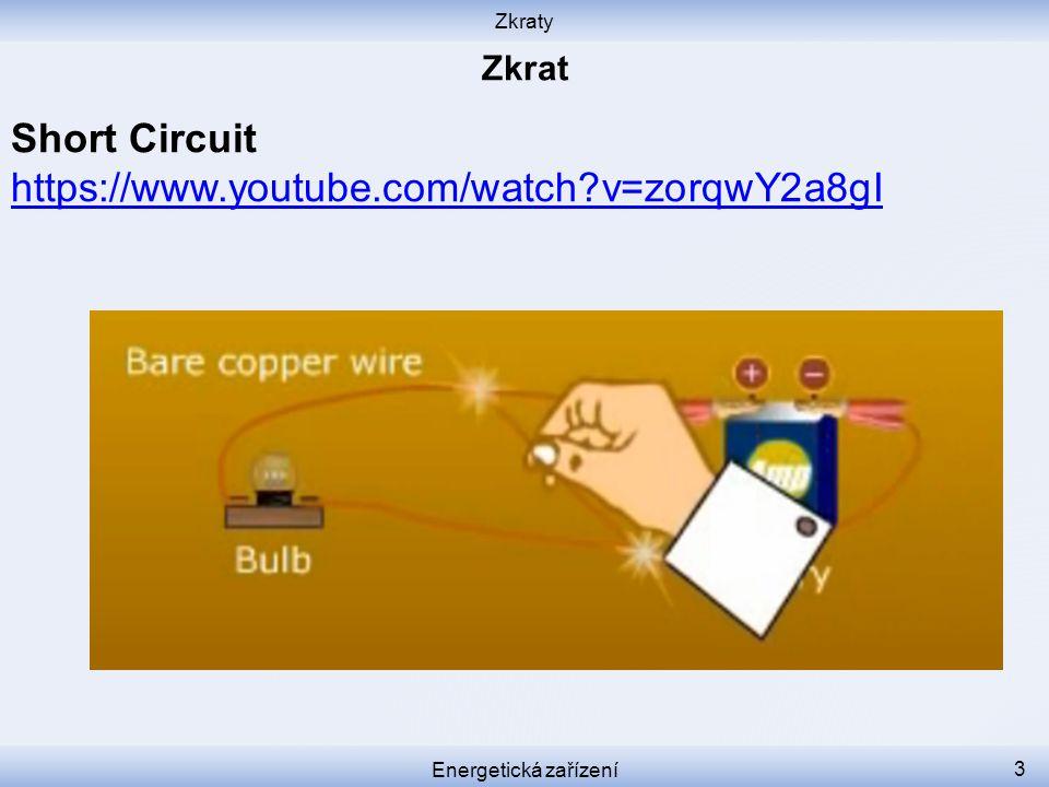 Short Circuit https://www.youtube.com/watch v=zorqwY2a8gI Zkrat Zkraty