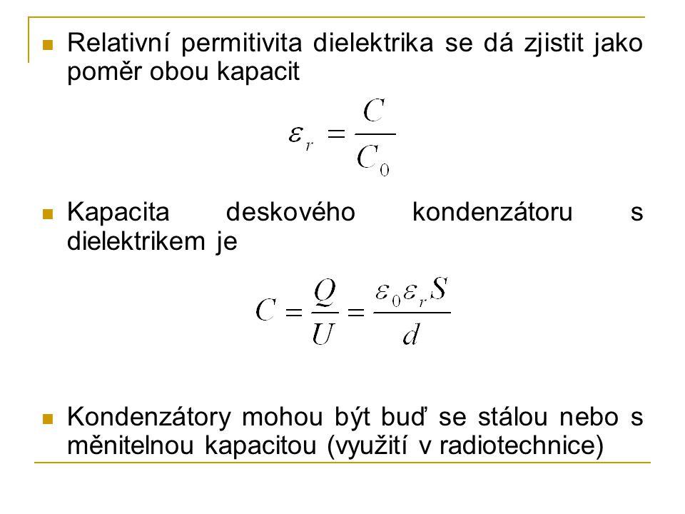 Relativní permitivita dielektrika se dá zjistit jako poměr obou kapacit