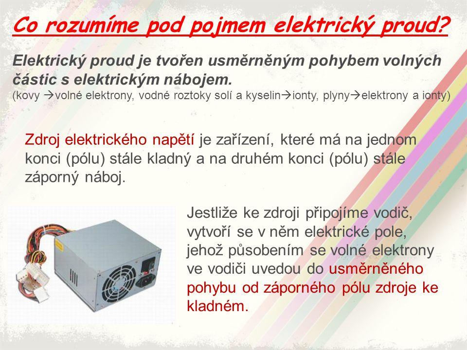 Co rozumíme pod pojmem elektrický proud