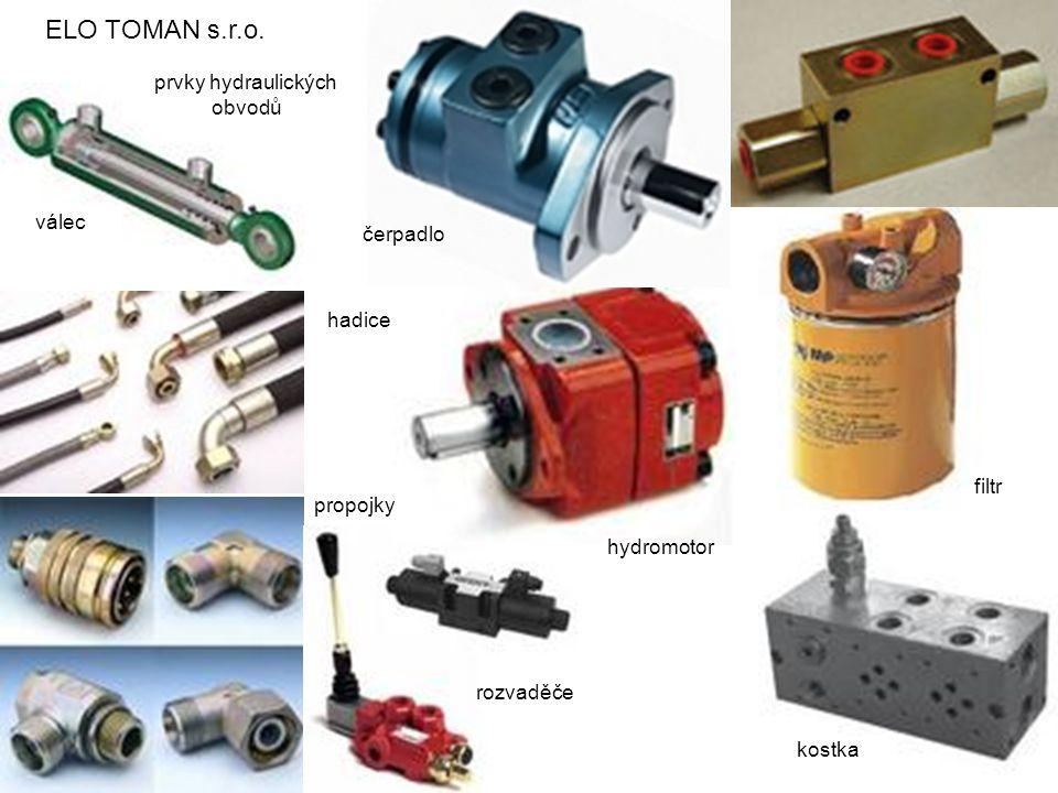 ELO TOMAN s.r.o. prvky hydraulických obvodů válec čerpadlo hadice