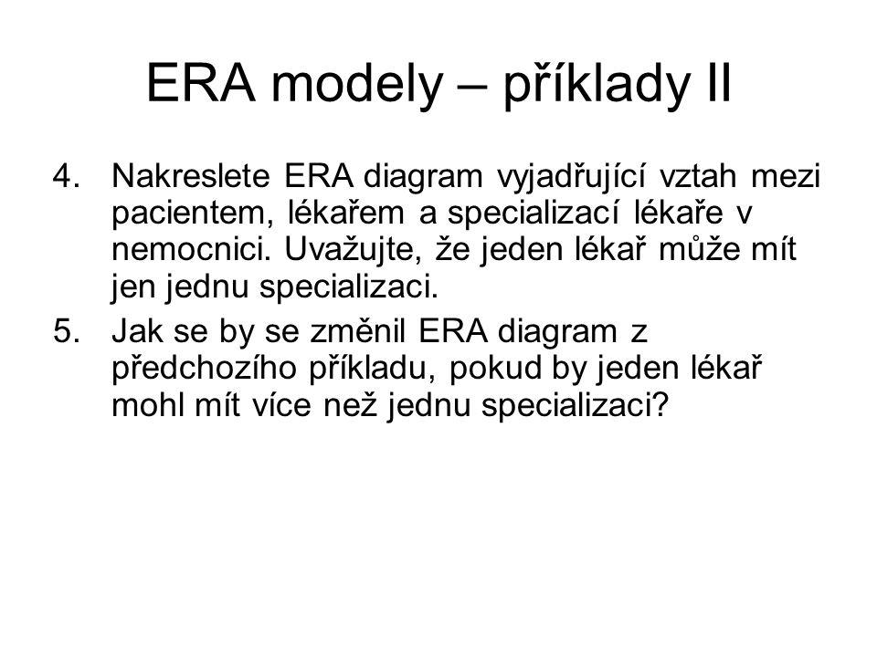 ERA modely – příklady II