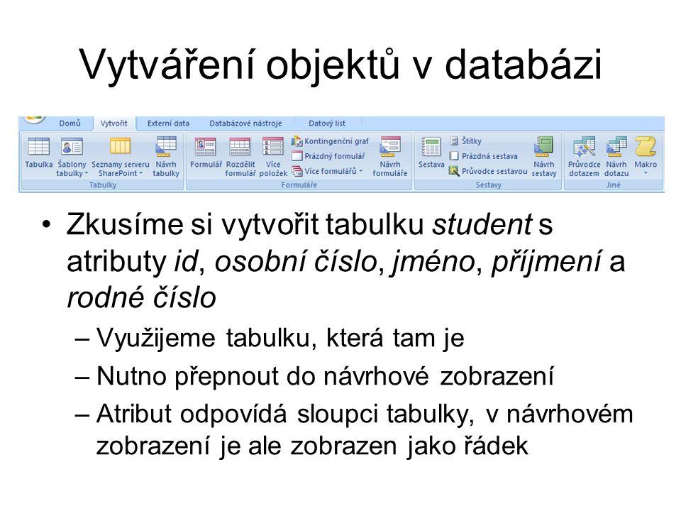 Vytváření objektů v databázi
