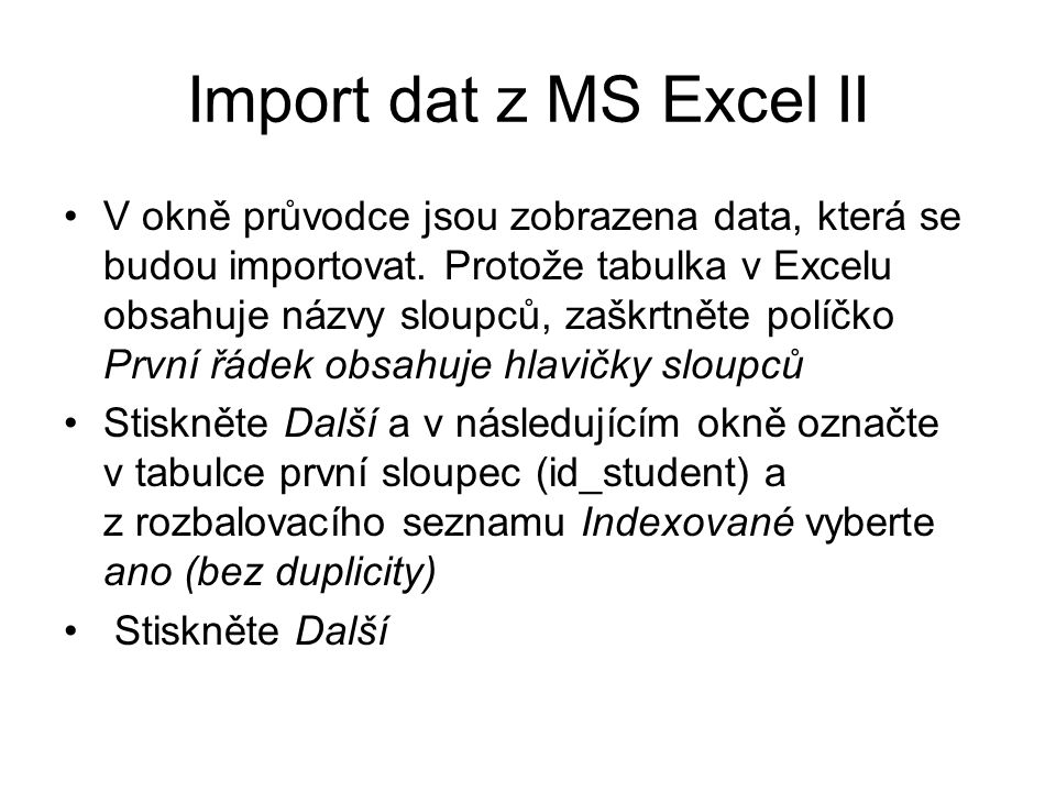 Import dat z MS Excel II