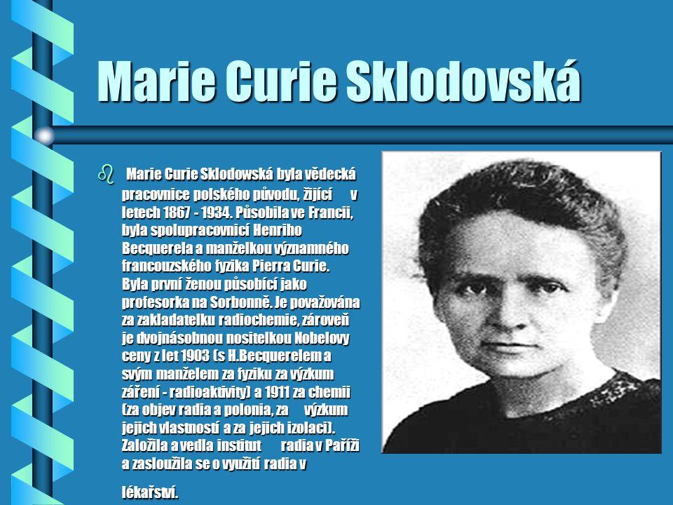 Marie Curie Sklodovská