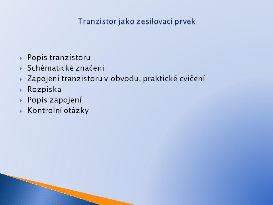 Tranzistor jako zesilovací prvek
