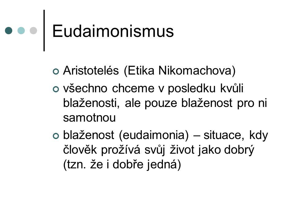 Eudaimonismus Aristotelés (Etika Nikomachova)