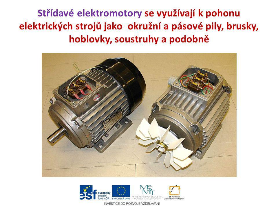 Střídavé elektromotory se využívají k pohonu elektrických strojů jako okružní a pásové pily, brusky, hoblovky, soustruhy a podobně