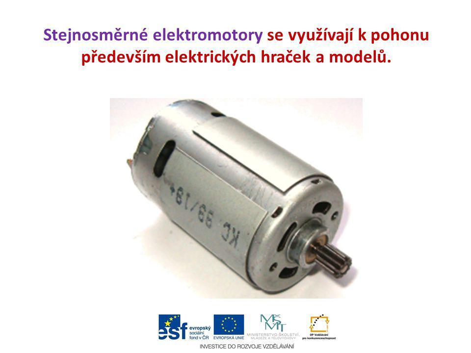 Stejnosměrné elektromotory se využívají k pohonu především elektrických hraček a modelů.