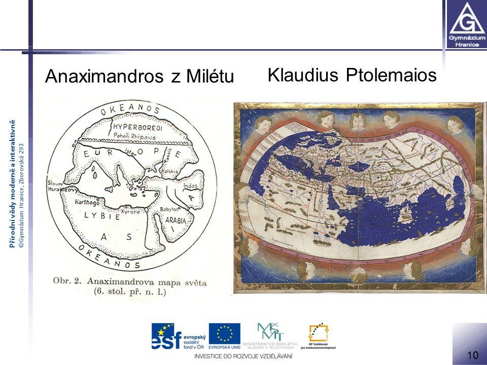 Anaximandros z Milétu Klaudius Ptolemaios 10