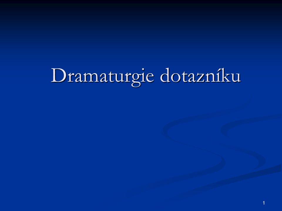 Dramaturgie dotazníku