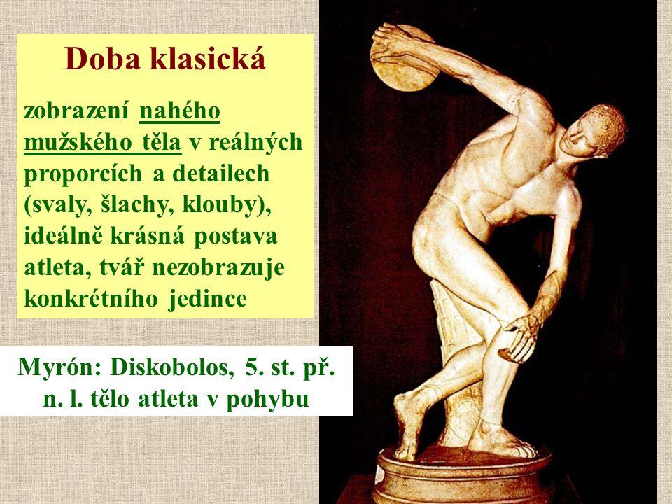 Myrón: Diskobolos, 5. st. př. n. l. tělo atleta v pohybu