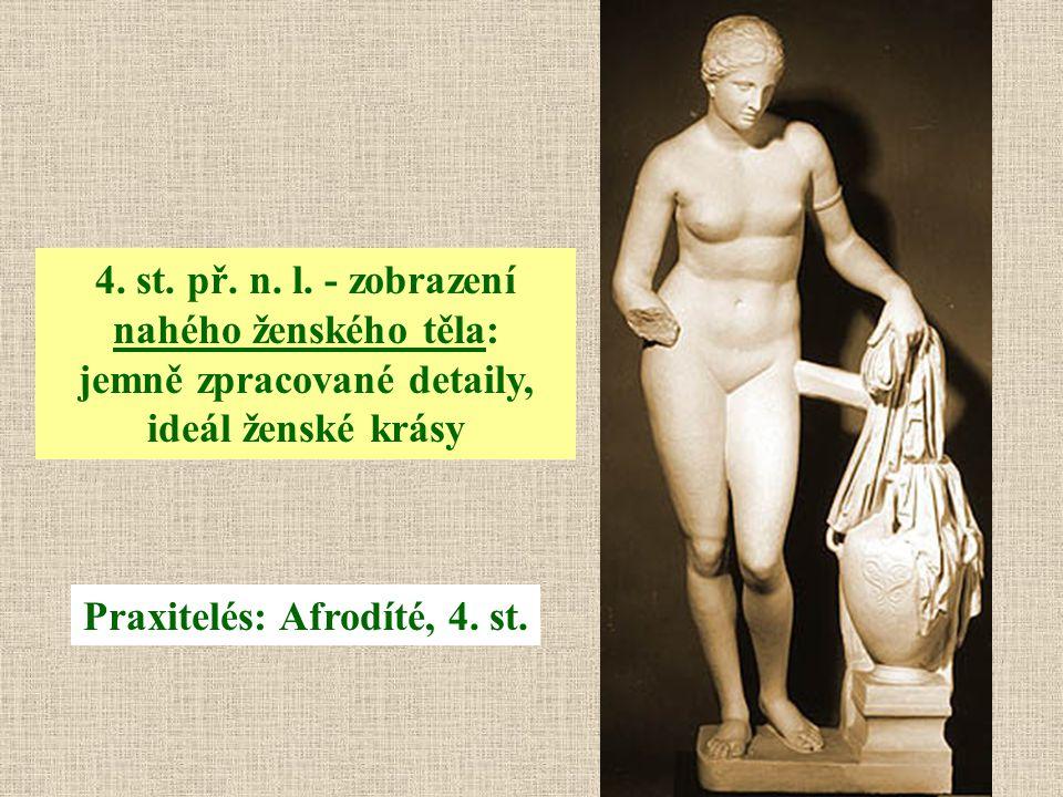 Praxitelés: Afrodíté, 4. st.