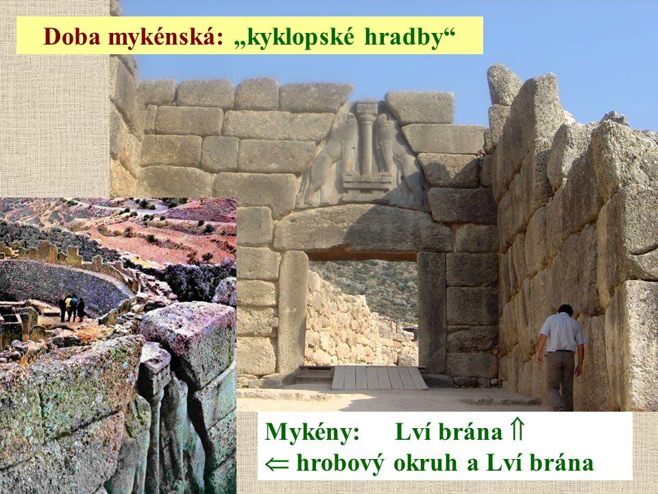"""Doba mykénská: """"kyklopské hradby"""