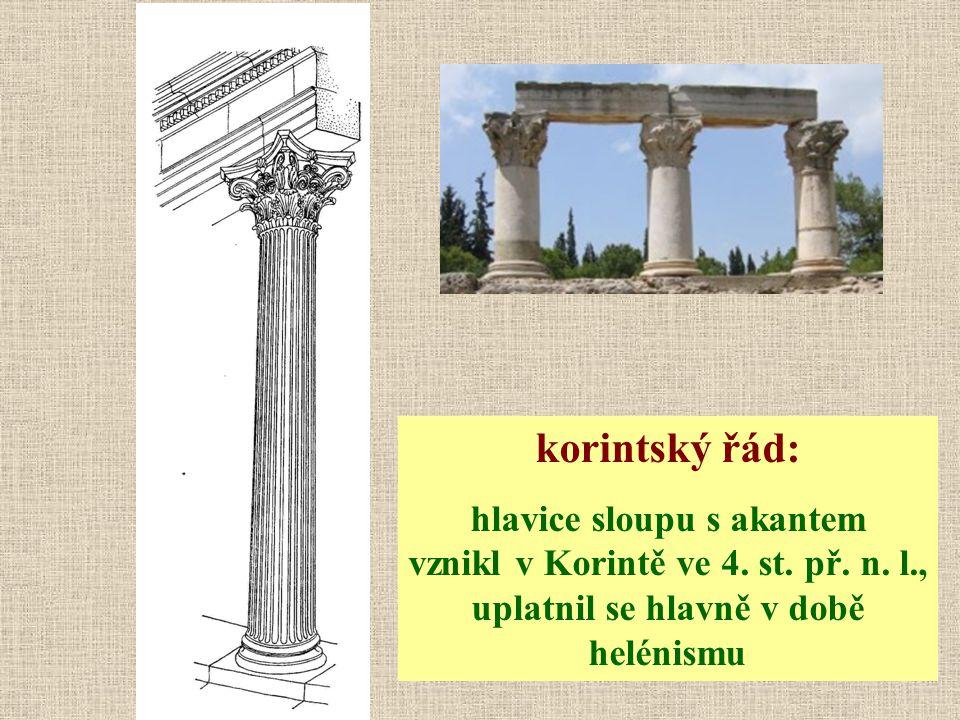 korintský řád: hlavice sloupu s akantem vznikl v Korintě ve 4.