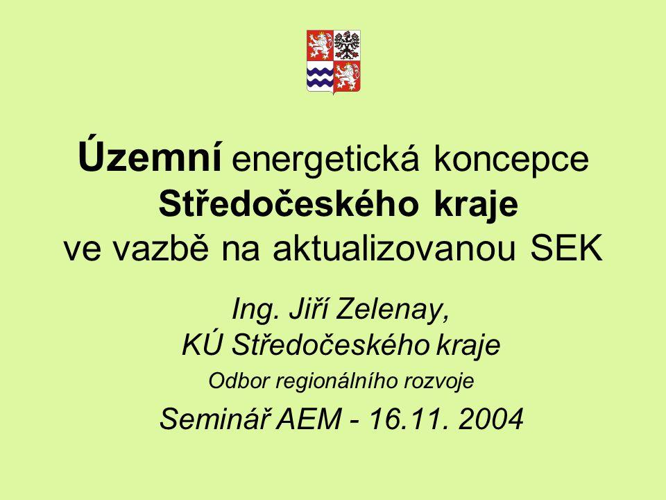Územní energetická koncepce Středočeského kraje ve vazbě na aktualizovanou SEK