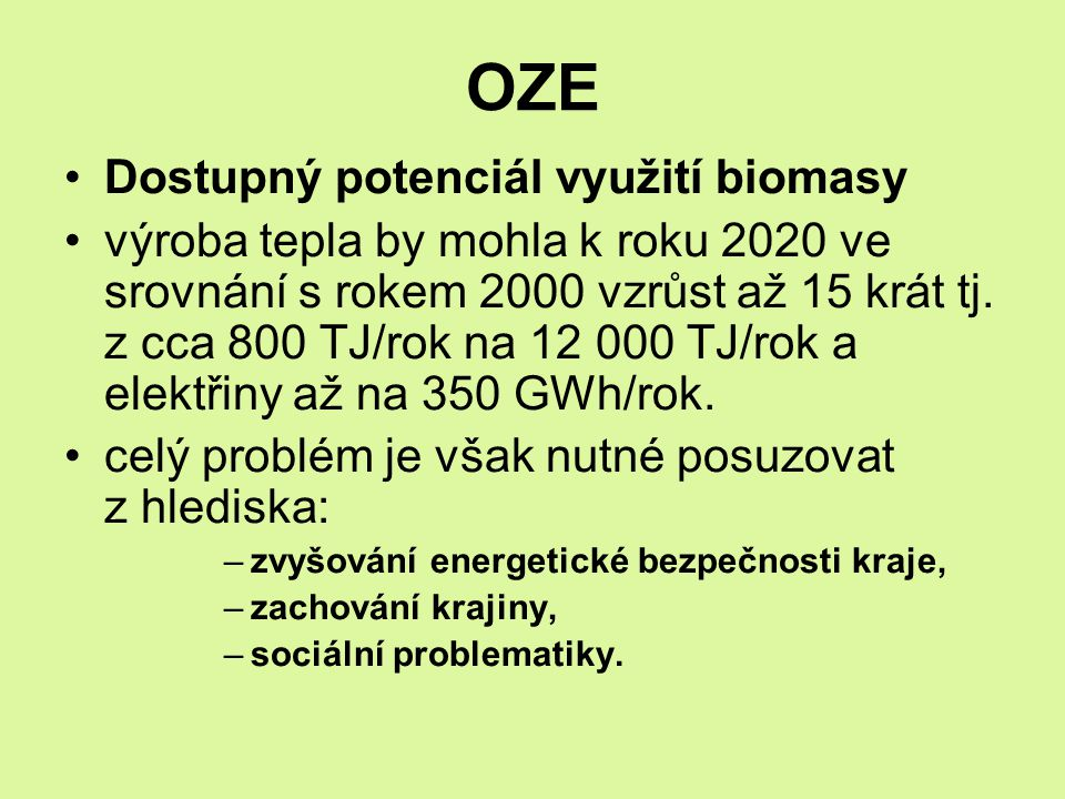 OZE Dostupný potenciál využití biomasy