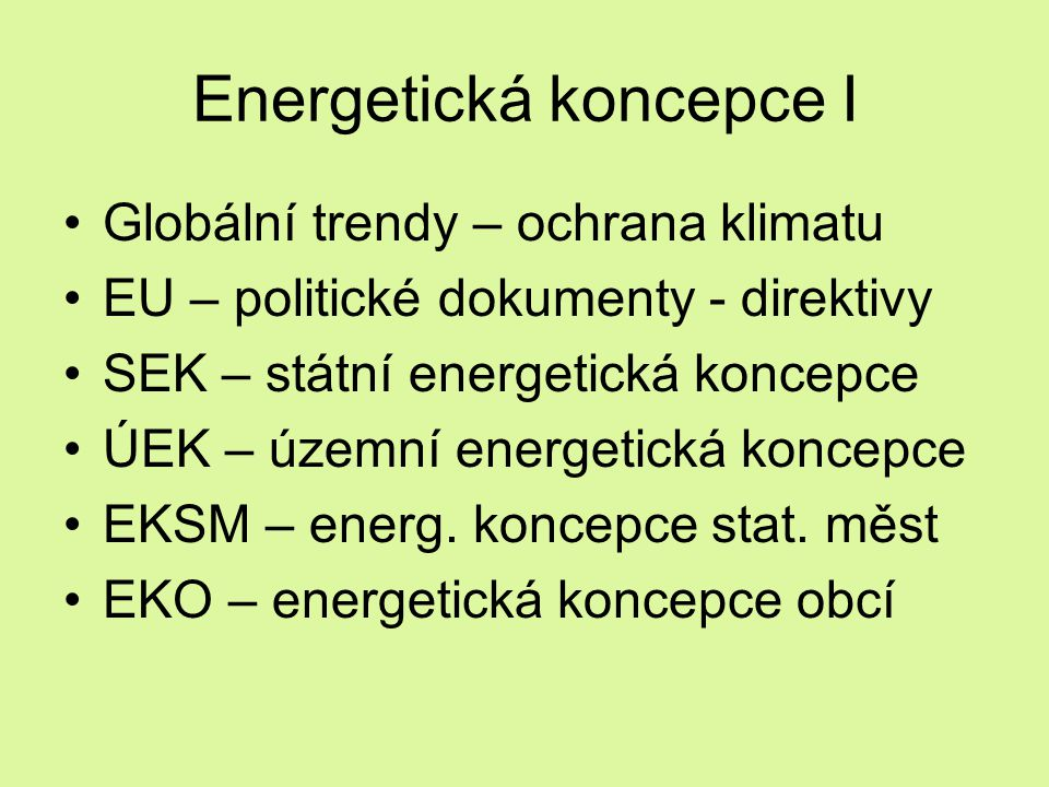 Energetická koncepce I