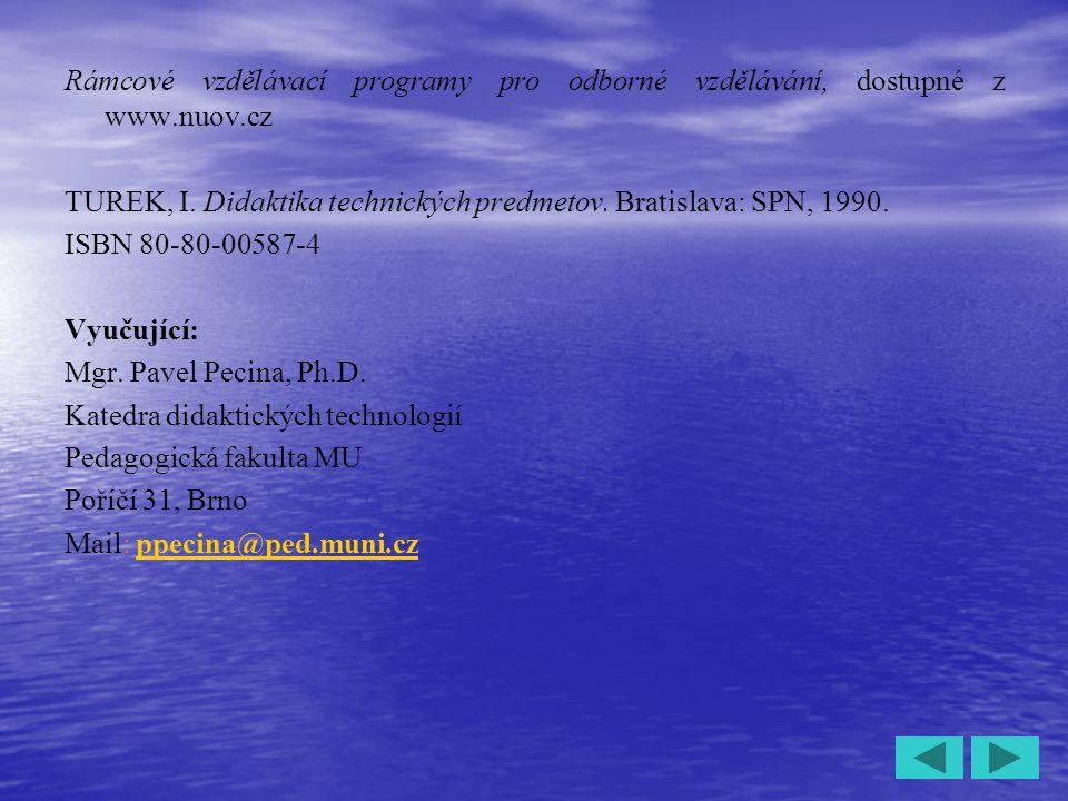 Rámcové vzdělávací programy pro odborné vzdělávání, dostupné z www
