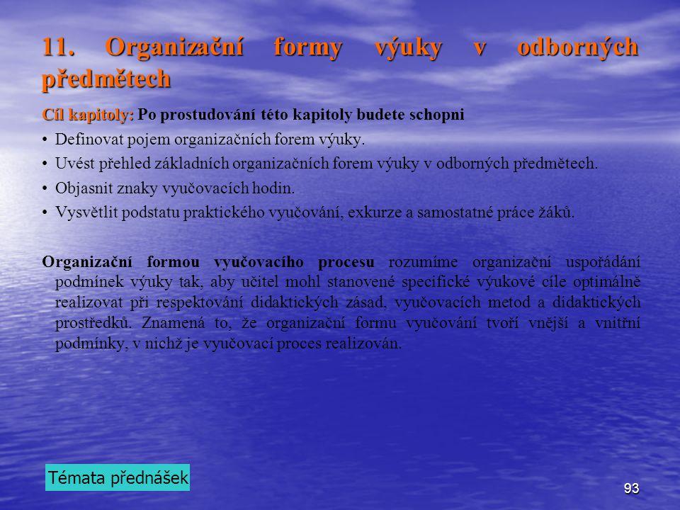 11. Organizační formy výuky v odborných předmětech