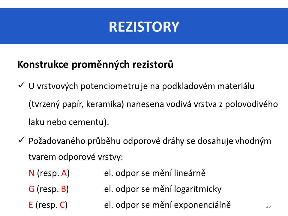 REZISTORY Konstrukce proměnných rezistorů