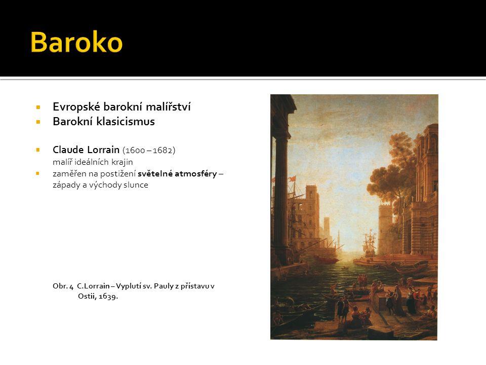 Baroko Evropské barokní malířství Barokní klasicismus