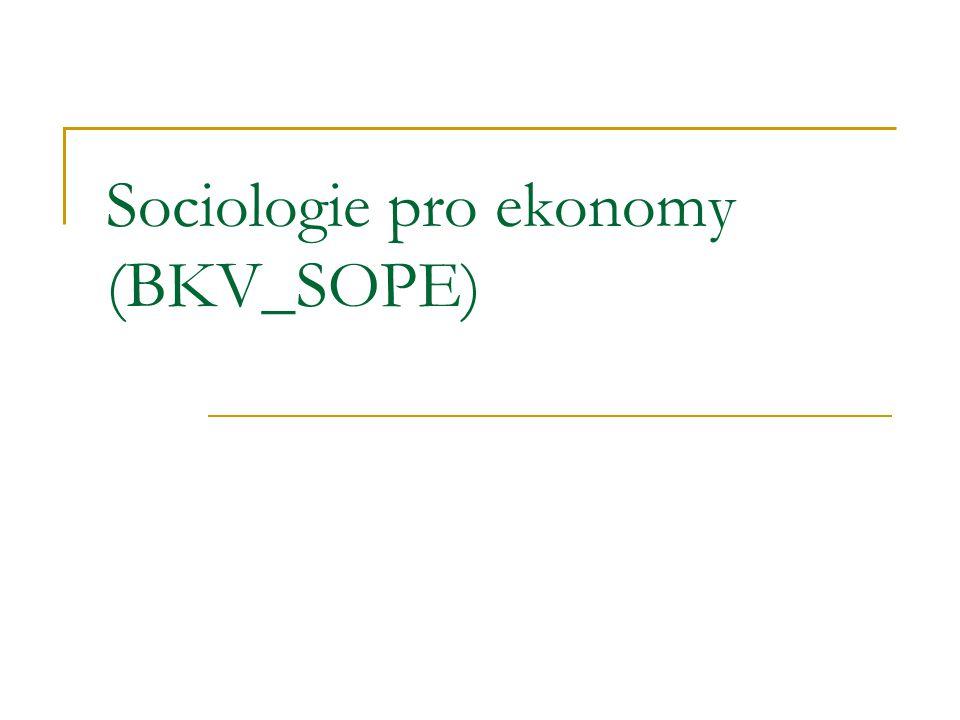 Sociologie pro ekonomy (BKV_SOPE)