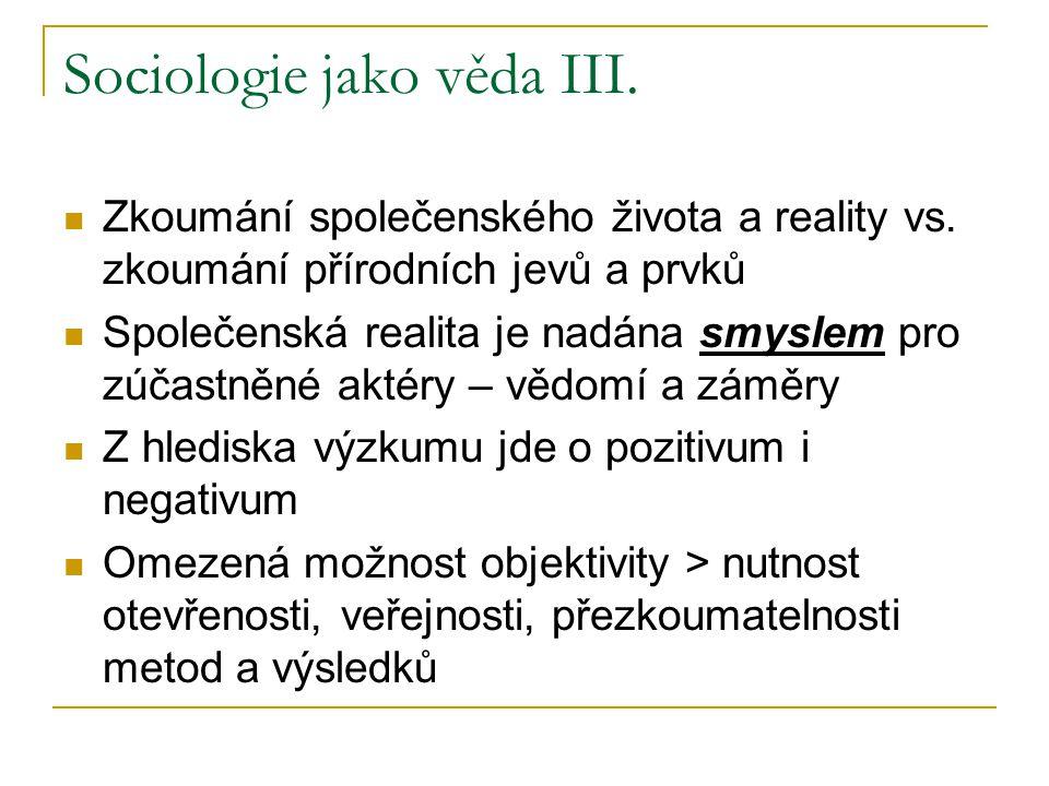 Sociologie jako věda III.
